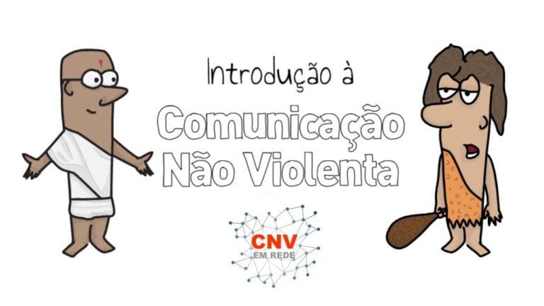 Miniatura Vídeo Introdução à Comunicação Não Violenta - Animação - CNV em Rede