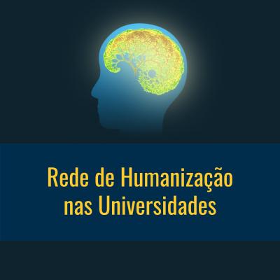 Rede de Humanização nas Universidades